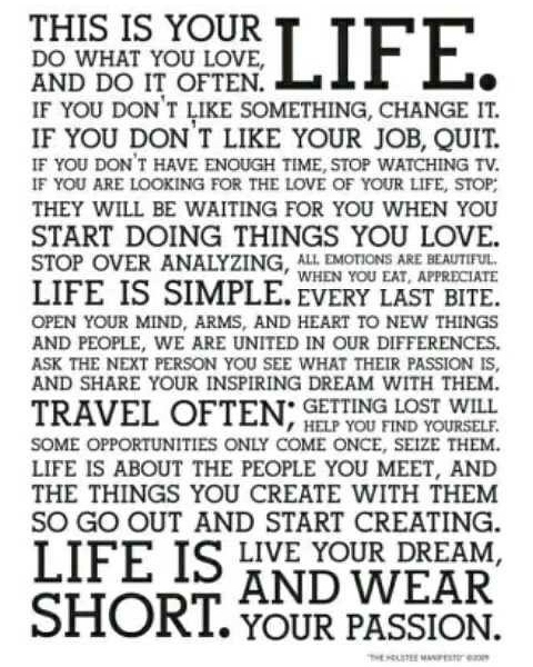 This Is Your Life, Do What You Love #Quote